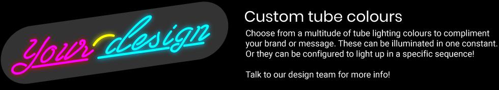 Custom Neon Colours